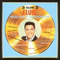 Elvis Presley - Elvis' Golden Records, Vol. 3 [US Bonus Tracks]